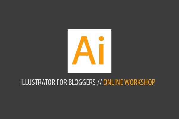 Illustrator For Bloggers, Crash Course, Online Workshop, Adobe Illustrator